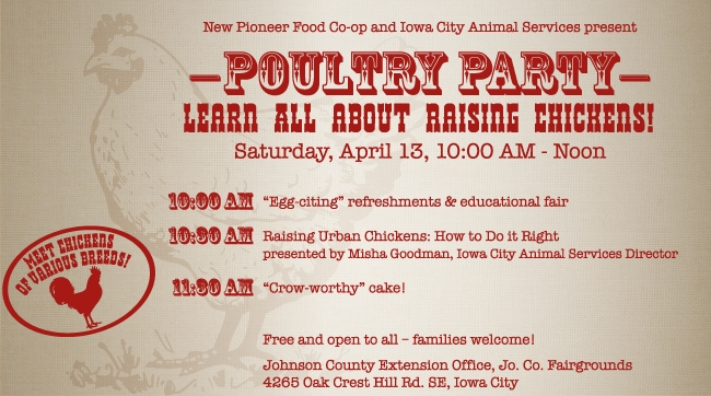 "Learn about raising backyard hens at New Pioneer Food Co-op ""Poultry Party"" in Iowa City"