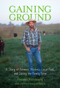 Book Review: Gaining Ground: A story of Farmers' Markets, Local Food, and Saving the Family Farm