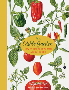 Have your garden, and eat it, too